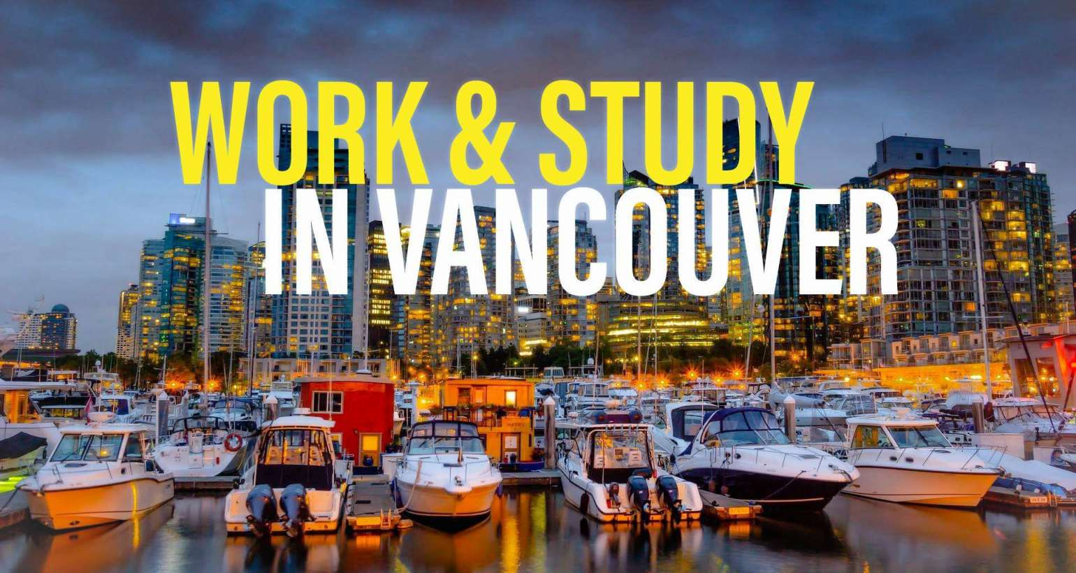 Work and study in Vancouver